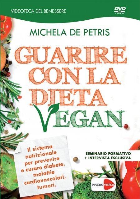 Guarire con la Dieta Vegan - DVD