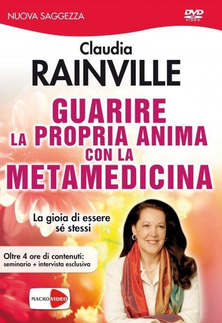 Guarire la Propria Anima con la Metamedicina DVD