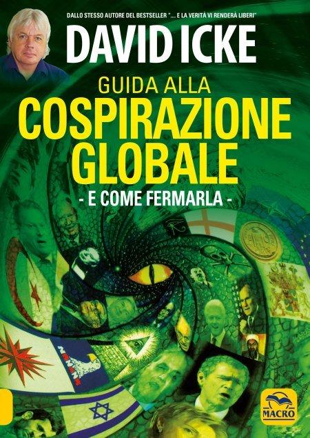Guida di David Icke alla Cospirazione Globale - Libro