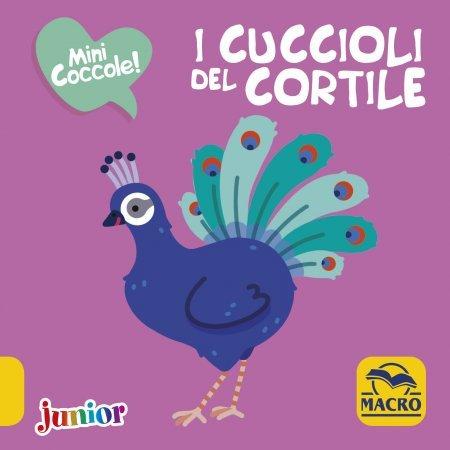 I Cuccioli del Cortile - Mini Coccole - Libro