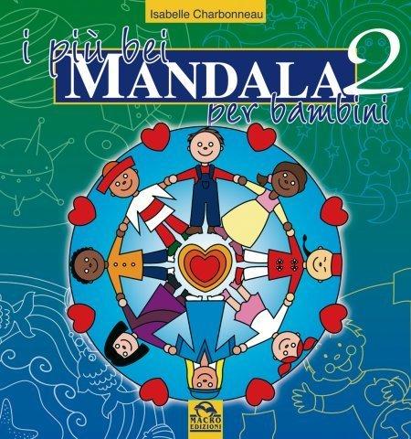 I Più Bei Mandala per Bambini - Volume 2 - Libro