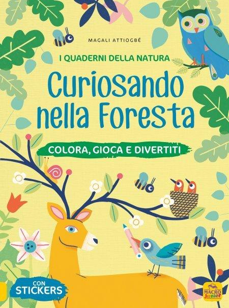 I Quaderni della Natura - Curiosando nella Foresta - Libro