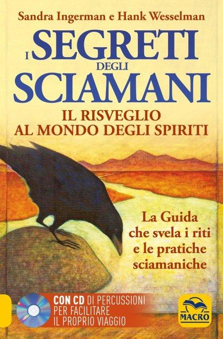 I Segreti degli Sciamani - Libro + CD