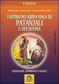 I Sutra del Kriya Yoga di Patanjali e dei Siddha - Ebook