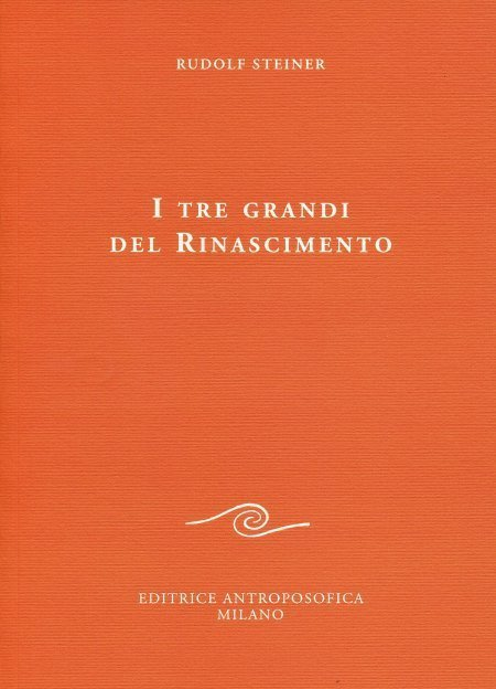 I tre grandi del Rinascimento - Libro