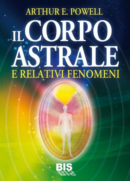 Il Corpo Astrale - Ebook