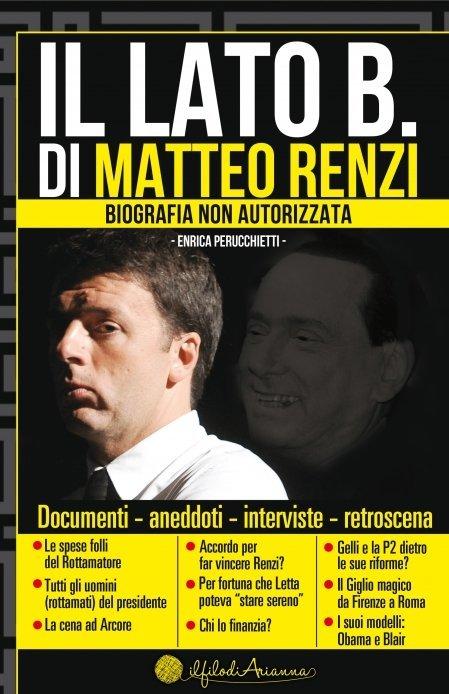 Il Lato B. di Matteo Renzi - Ebook