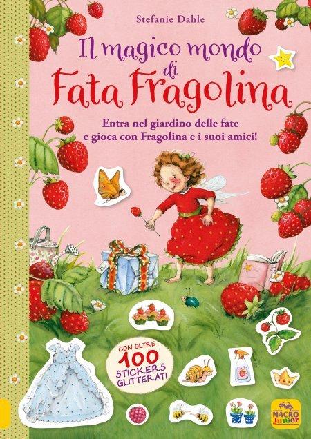 Il Magico Mondo di Fata Fragolina - Libro