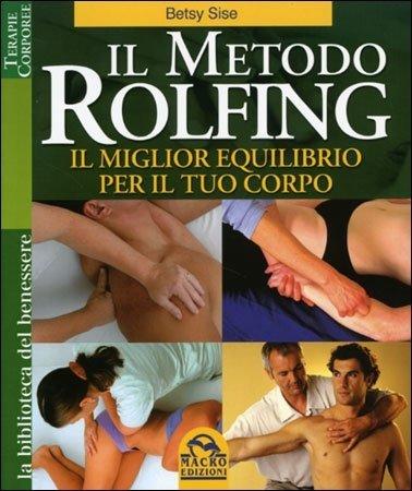Il Metodo Rolfing - Libro