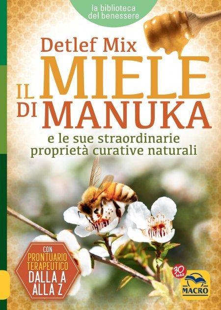 Il Miele di Manuka - Libro