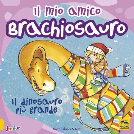 Il Mio Amico Brachiosauro - Libro
