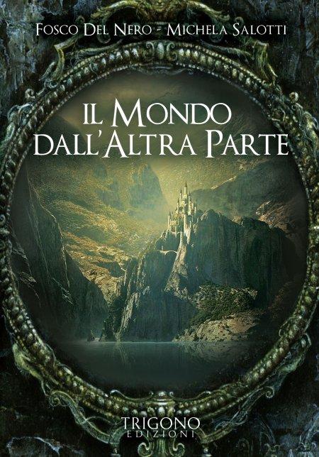 Il Mondo dall'Altra Parte - Libro