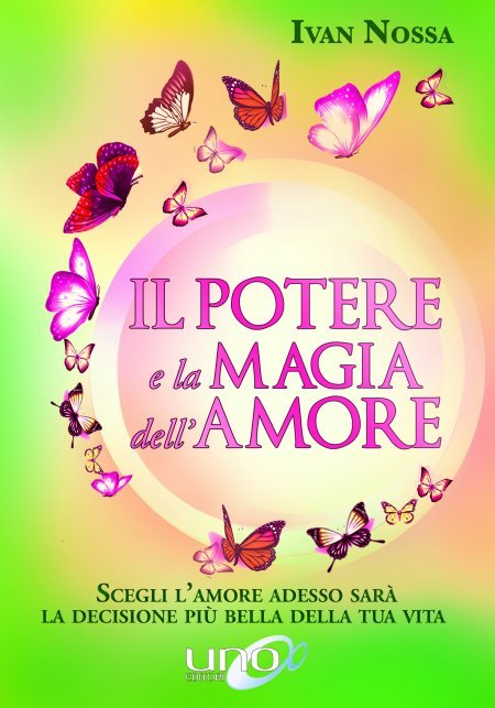 Il Potere e la Magia dell'Amore - Libro