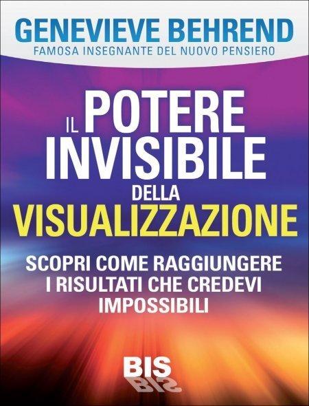 Il Potere invisibile della Visualizzazione - Ebook