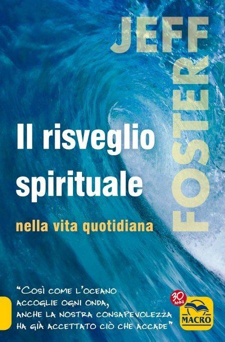 Il Risveglio Spirituale nella Vita Quotidiana - Libro