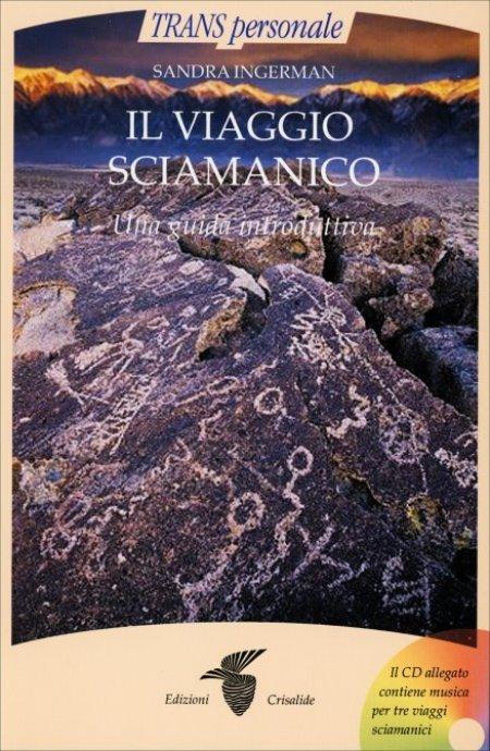 Il Viaggio Sciamanico + CD - Libro
