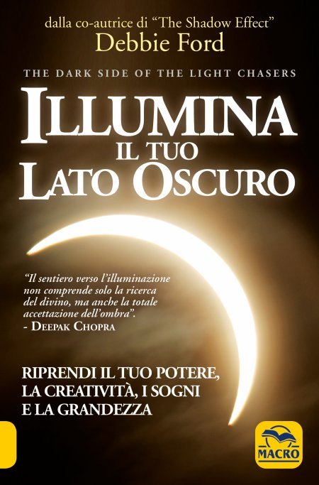 Illumina il tuo Lato Oscuro USATO - Libro