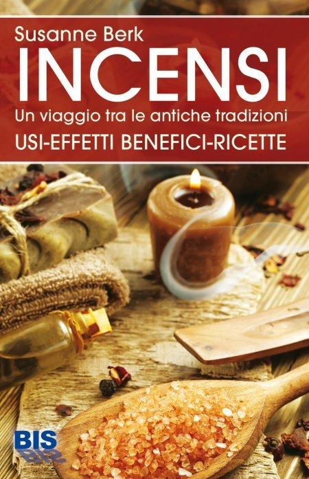 Incensi, un Viaggio tra le Antiche Tradizioni - Libro