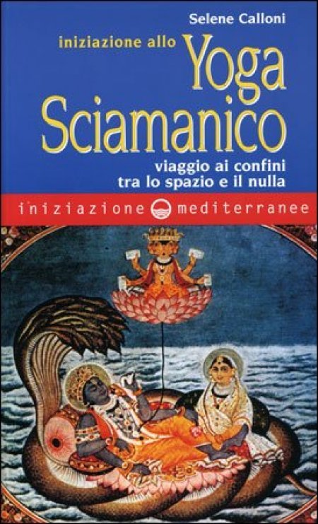 Iniziaizione allo Yoga Sciamanico - Libro