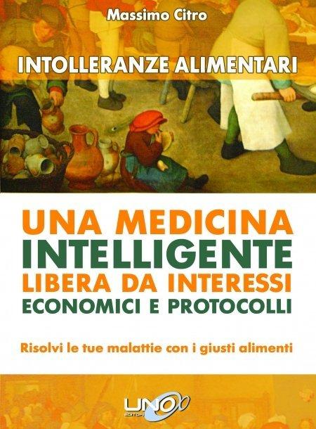 Intolleranze Alimentari - Una Medicina Intelligente - Libro