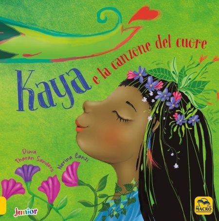 Kaya e la Canzone del Cuore - Libro