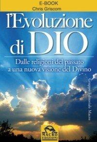 L'Evoluzione di Dio - Ebook