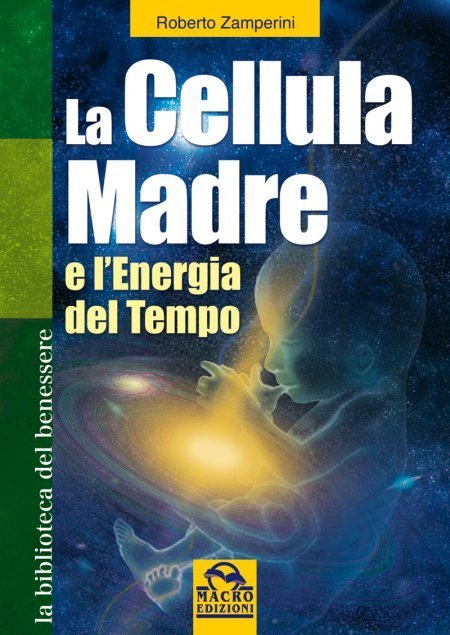 La Cellula Madre - Libro