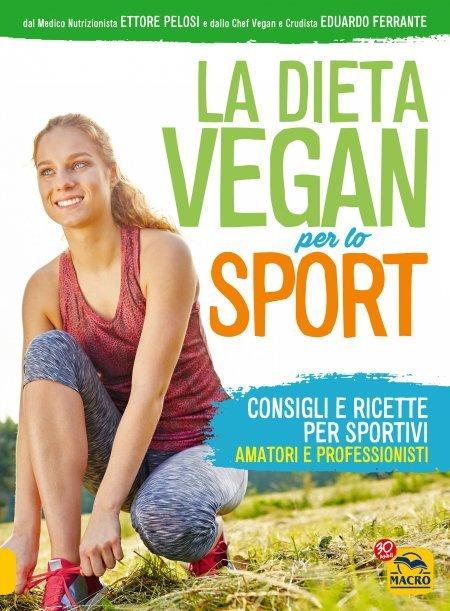 Dieta Vegan per  lo Sport USATO - Libro