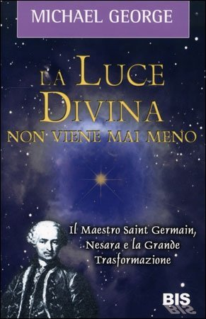 La Luce Divina non Viene Mai Meno - Libro