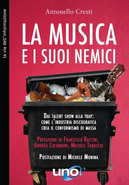 La Musica e i suoi Nemici - Libro