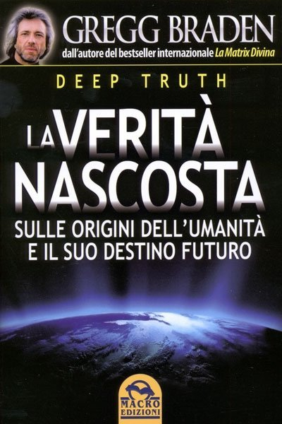 La Verità Nascosta - Deep Truth - Libro