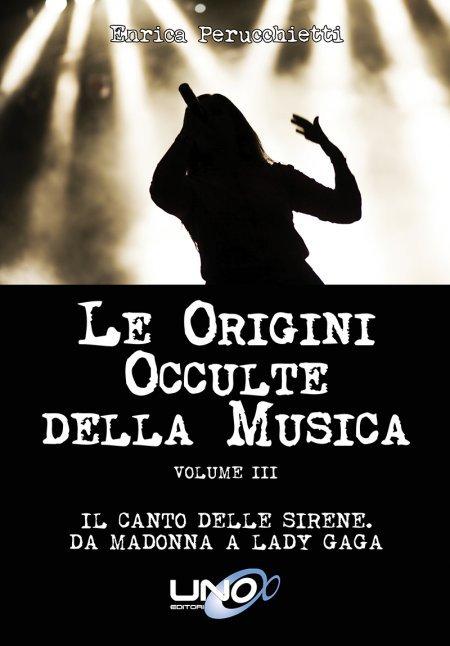 Le Origini Occulte della Musica Vol.3 - Libro