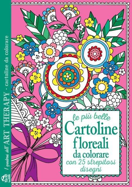 Art therapy cartoline floreali da colorare - Immagini di colorare le pagine del libro da colorare ...
