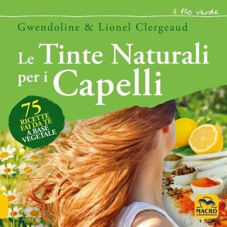 Le Tinte Naturali per i Capelli USATO - Libro
