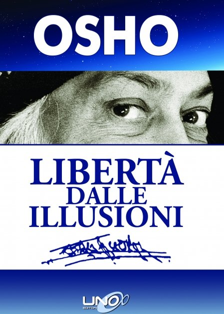 Libertà dalle Illusioni - Libro