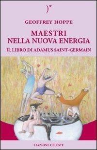 Maestri nella Nuova Energia - Libro