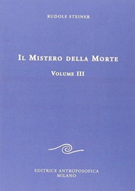 Mistero della Morte - Vol. III - Libro