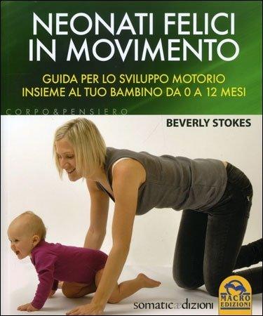 Neonati Felici in Movimento - Libro