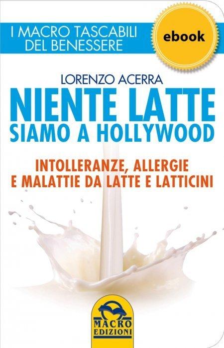 Niente Latte siamo a Hollywood - Ebook