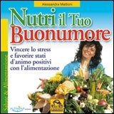 Nutri il Tuo Buonumore - Libro