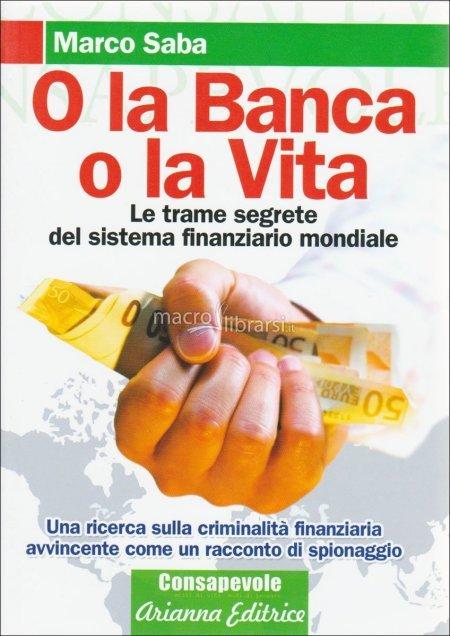 O la Banca o la Vita - Libro