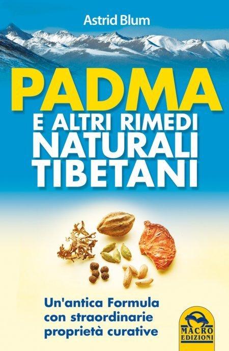 Padma e altri Rimedi Naturali Tibetani - Ebook