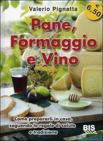 Pane, Formaggio e Vino - Libro