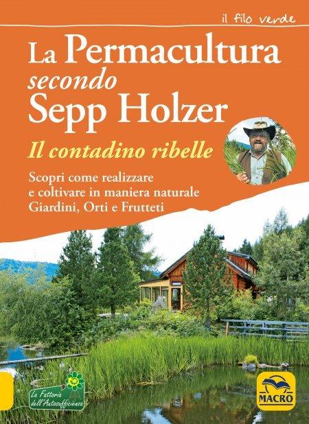 La Permacultura secondo Sepp Holzer - Libro
