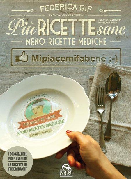 Più Ricette Sane, Meno Ricette Mediche - Ebook