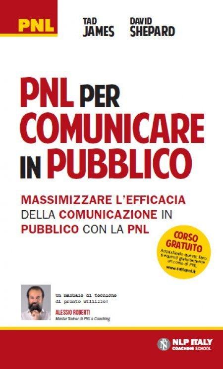 PNL per Comunicare in Pubblico - Libro