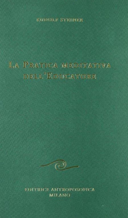 Pratica meditativa dell'Educatore - Libro