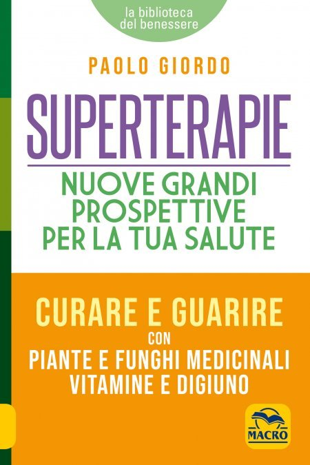 Prevenire e Guarire con le Superterapie
