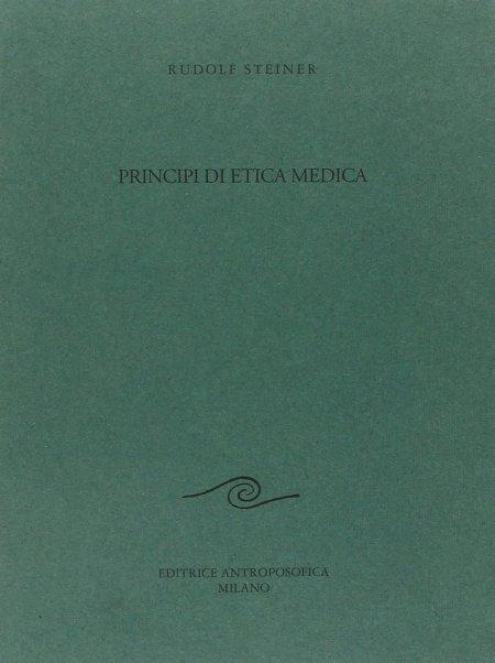 Principi di Etica Medica - Libro