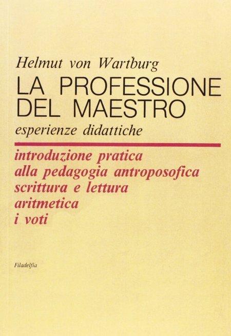 Professione del Maestro - esperienze didattiche - Libro